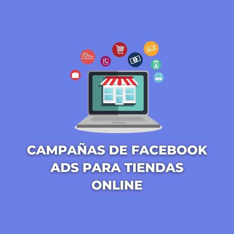 Campañas de Facebook ADS para tiendas online